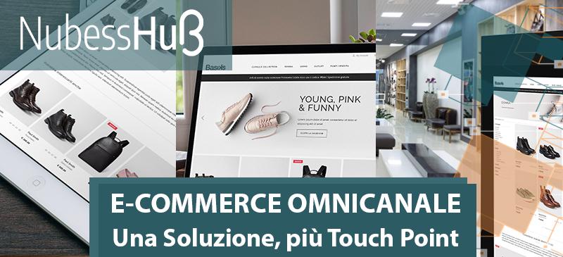 NubessHub: perché l'omnicanalità è la chiave per il successo di un progetto e-commerce