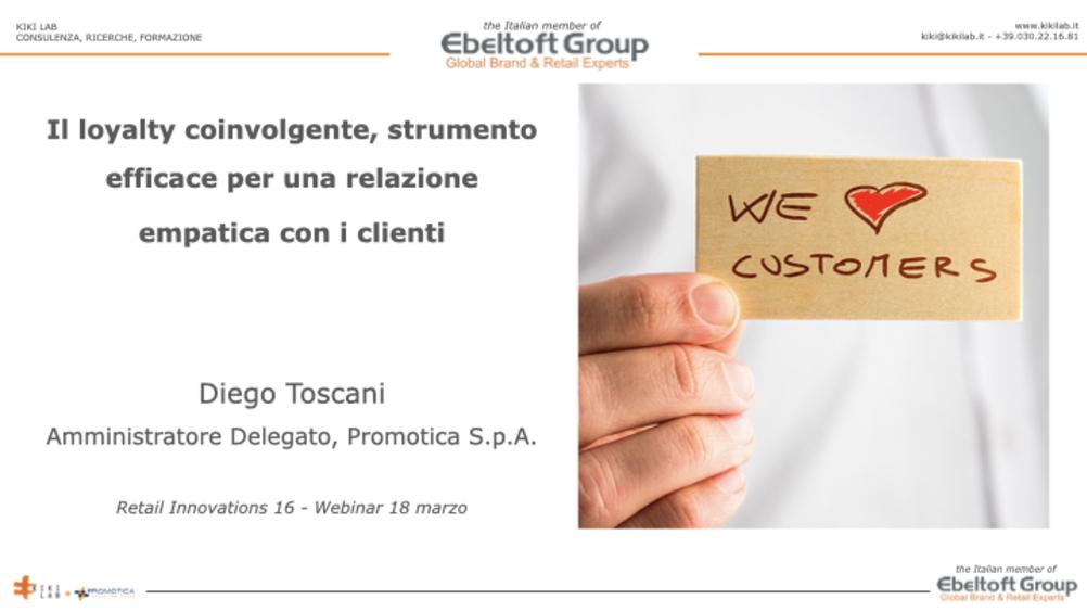 Toscani (Promotica): loyalty coinvolgente per rassicurare i consumatori