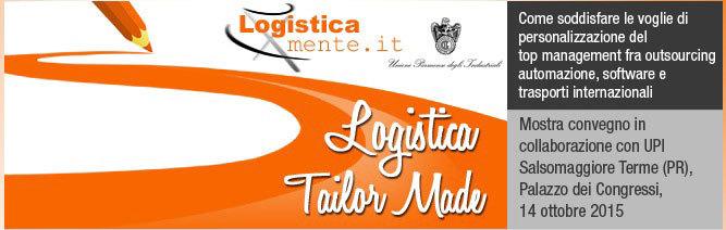 'Logistica Tailor Made': soluzioni concrete per i problemi logistici della tua azienda.