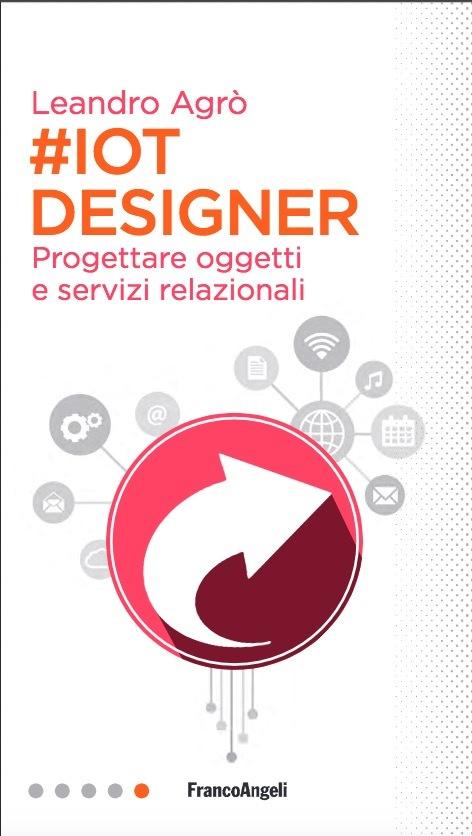 IoT designer: progettare oggetti e servizi relazionali