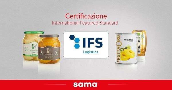 Sama consegue la certificazione IFS Logistics