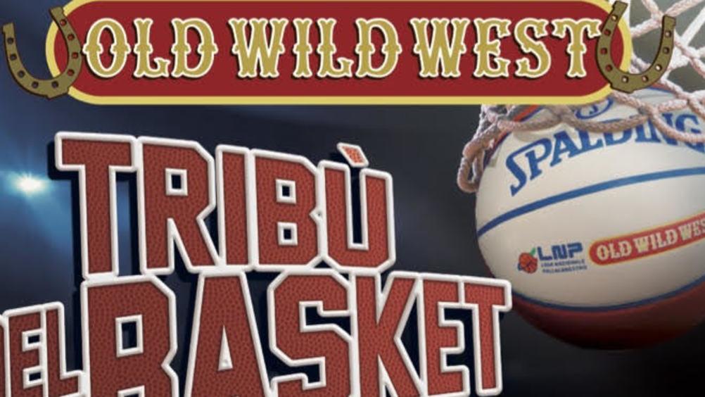 Old Wild West di nuovo in campo con il grande basket