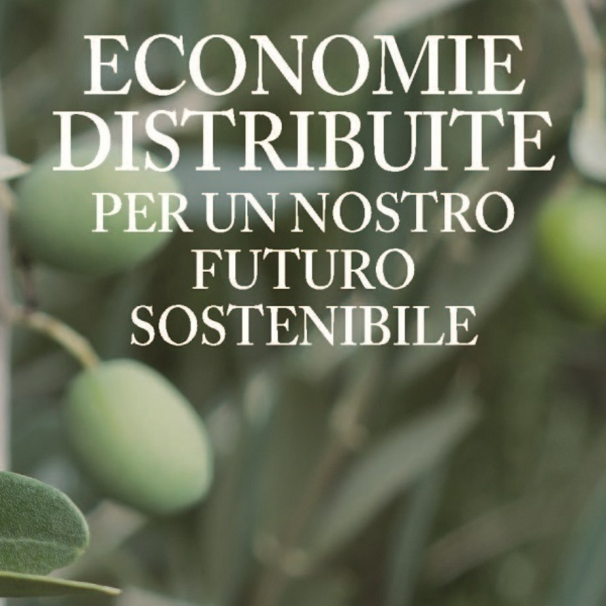 """Arriva in libreria """"Economie distribuite. Per un nostro futuro sostenibile"""""""