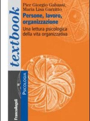 Una lettura psicologica della vita organizzativa e lavorativa