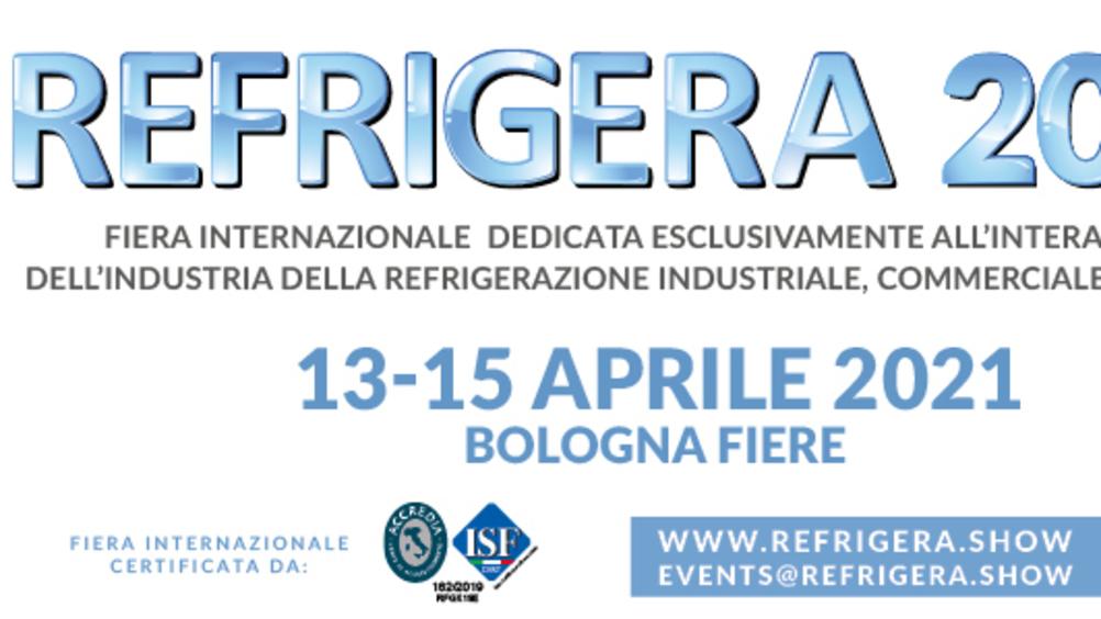 Refrigera 2021: fiera internazionale dedicata all'industria della refrigerazione industriale, commerciale e logistica