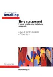 Gestire il punto vendita per rafforzare le interazioni con il cliente