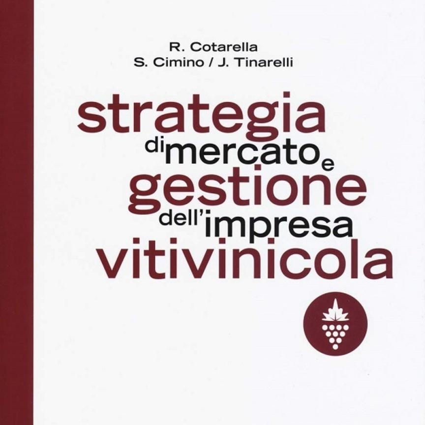 Strategia di mercato e gestione dell'impresa vitivinicola