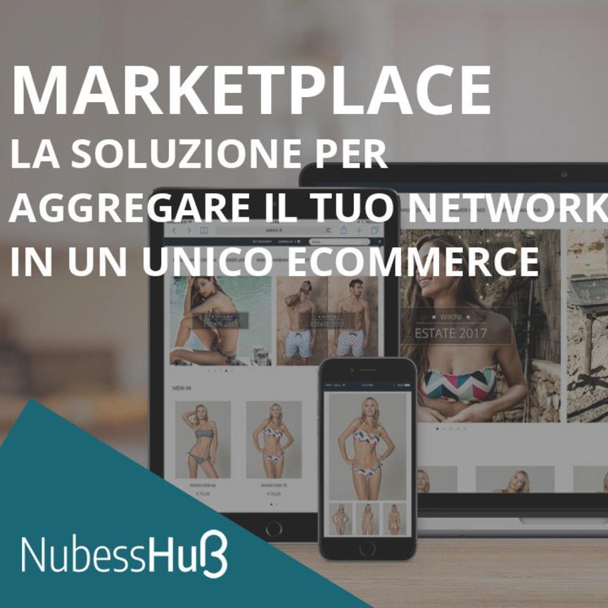 NubessHub Marketplace: la soluzione per aggregare un network di negozi in un unico ecommerce