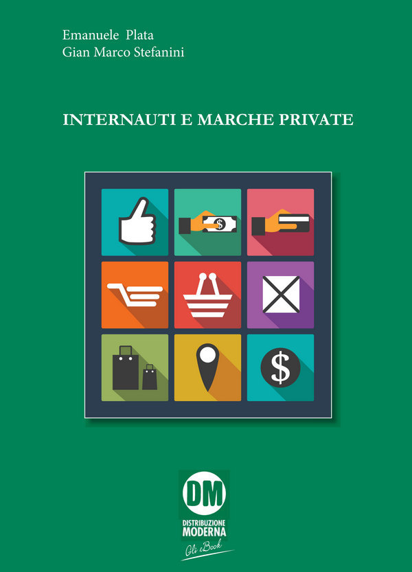 """Internauti e marche private"" inaugura la collana di eBook di Edizioni DM"