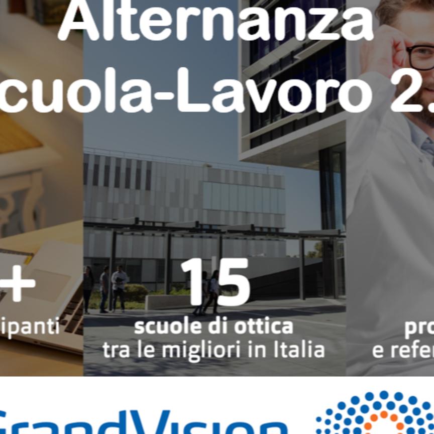 """GrandVision: al via il progetto """"Alternanza scuola- lavoro 2.0"""""""