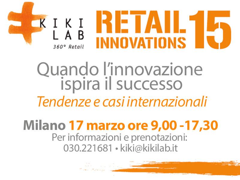 Retail Innovations 15 quando l'innovazione ispira il successo