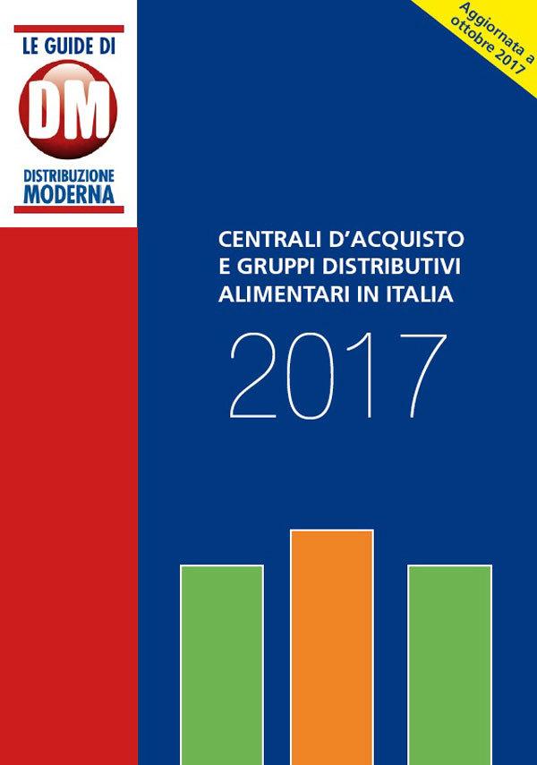 Centrali d'acquisto e Gruppi distributivi alimentari in Italia 2017
