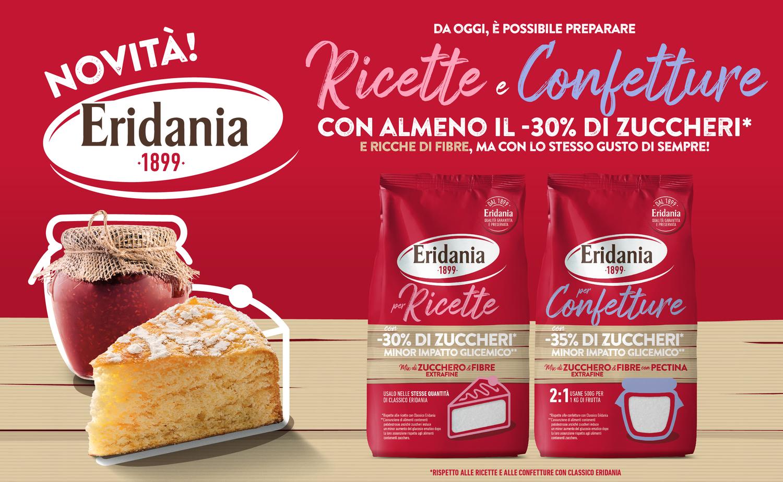 Eridania Italia presenta la nuova linea per ricette e per confetture con almeno il -30% di zuccheri e ricche di fibre